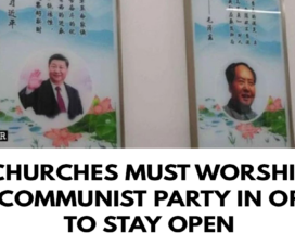 Churches must worship the Communist Party in order to stay open