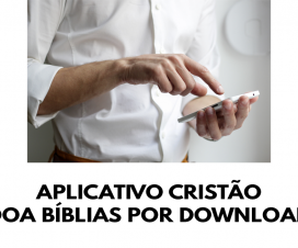 Aplicativo cristão doa Bíblias por download