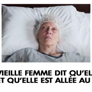 Une vieille femme dit qu'elle est morte et qu'elle est allée au paradis
