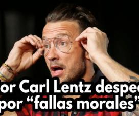 Pastor Carl Lentz despedido por fallas morales