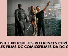 Le cinéaste explique les références chrétiennes dans les films DC Comics